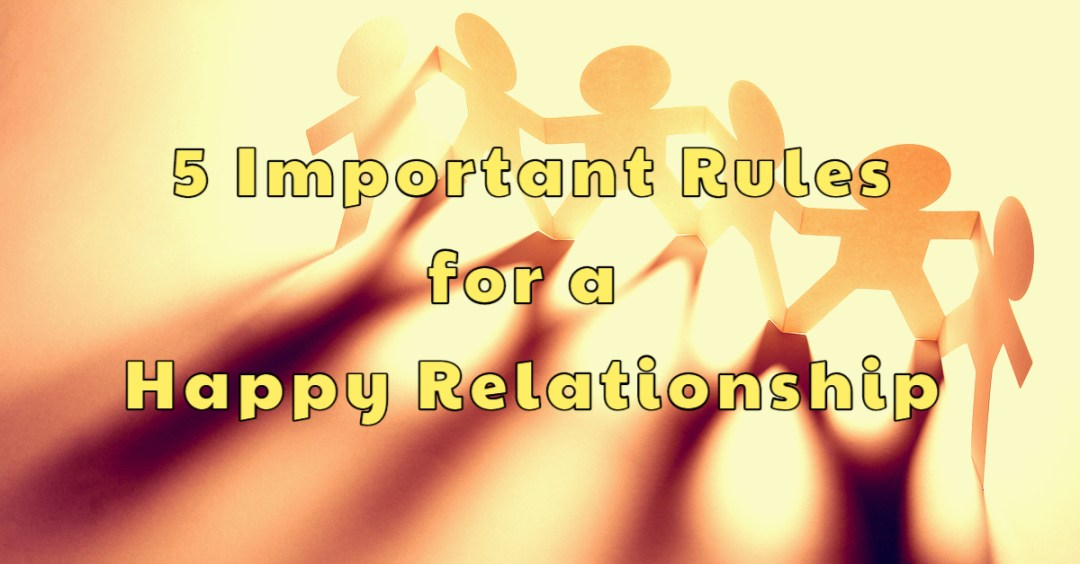 important-rules-for-a-happy-relationship