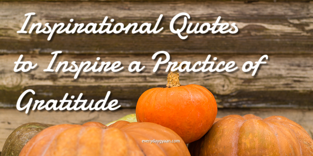 inspirational-quotes-to-inspire-a-practice-of-gratitude