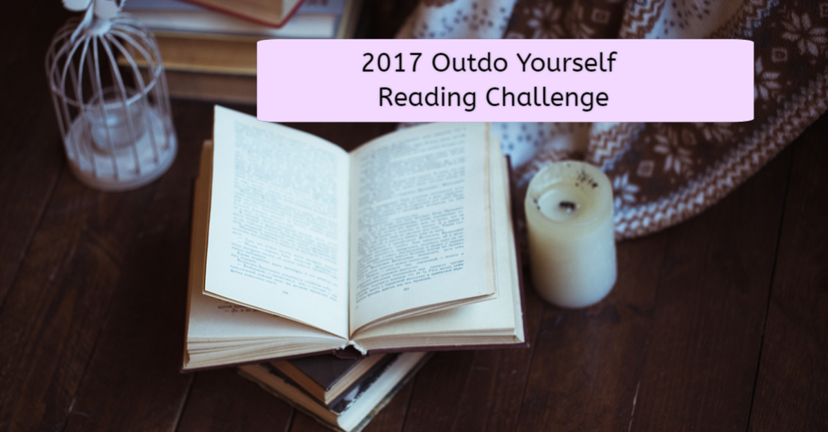 2017 Outdo Yourself Reading Challenge