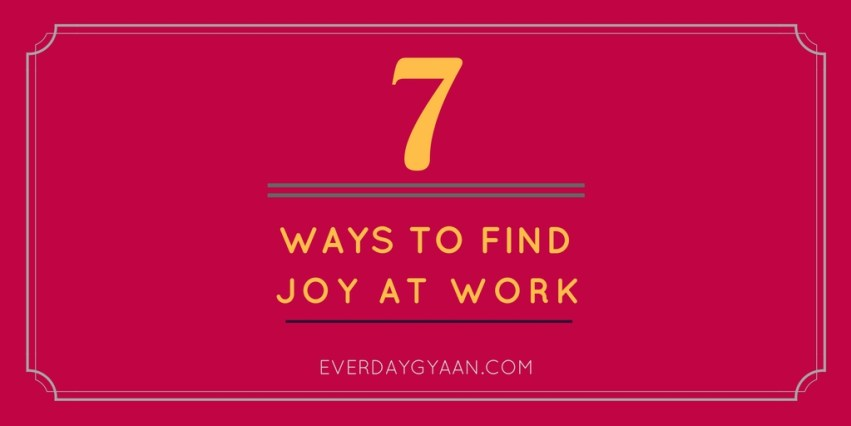 7-ways-to-find-joy-at-work