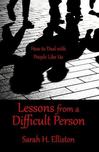 Lessons from a Difficult Person