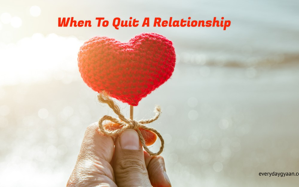 Know When To Quit A Relationship  #FridayReflections