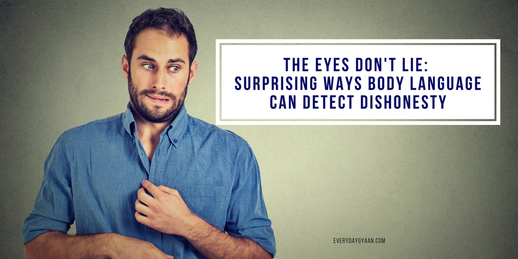 Surprising Ways Body Language Can Detect Dishonesty