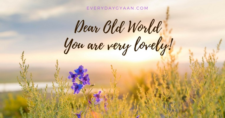 Dear Old World
