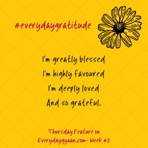everydaygratitude week2