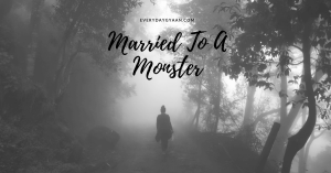 married to a monster