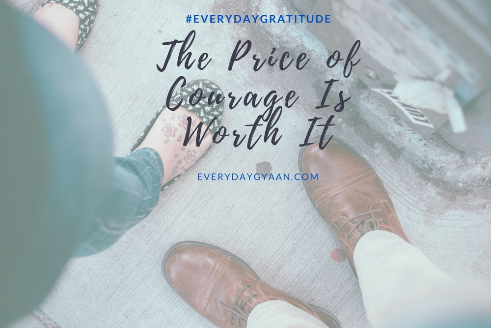 The Price of Courage Is Worth It #writebravely #FridayReflections