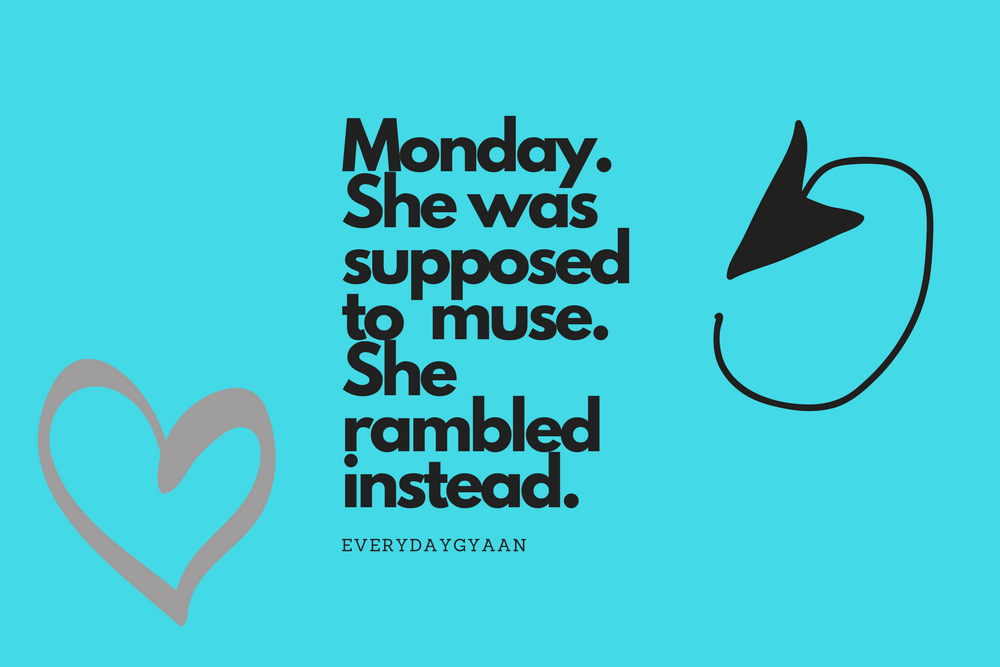 More like Monday Ramblings