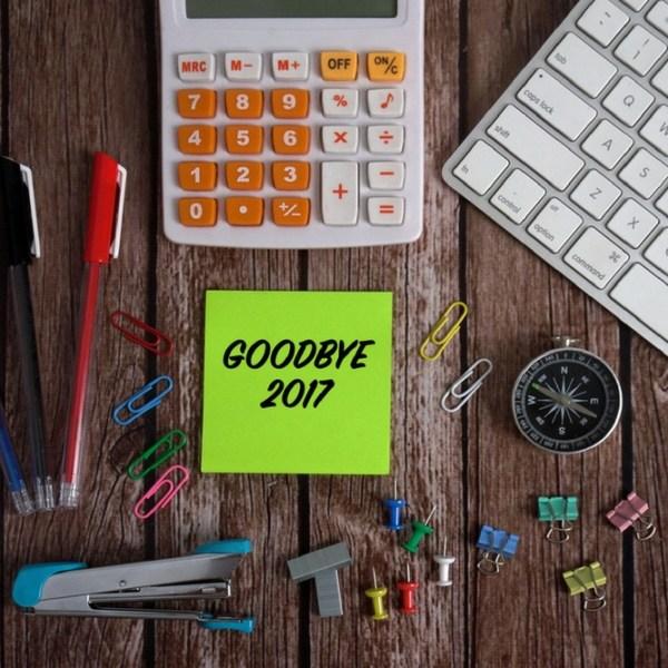 Goodbye 2017 #FridayReflections