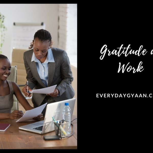 Gratitude At Work #everydaygratitude