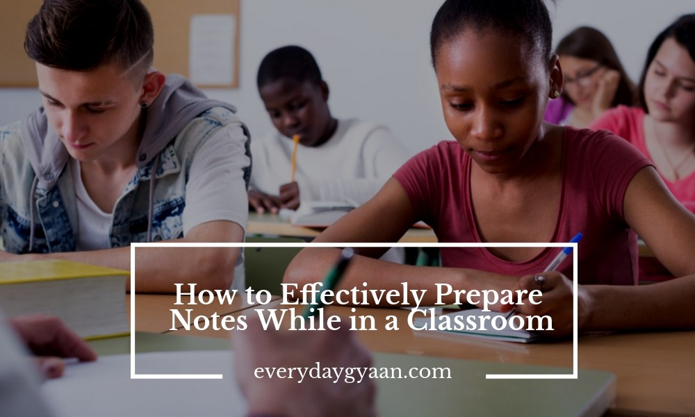 How to Effectively Take Notes In a Classroom