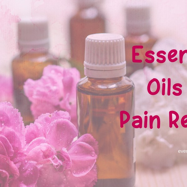 Top Essential Oils for Pain Relief