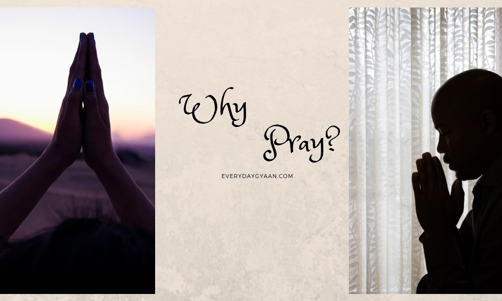 Why Pray?  #FridayReflections