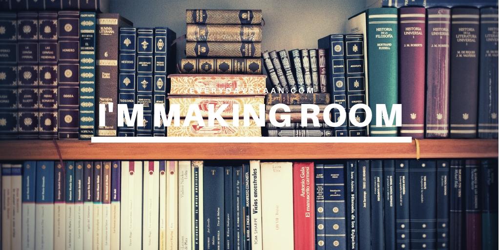I'm Making Room
