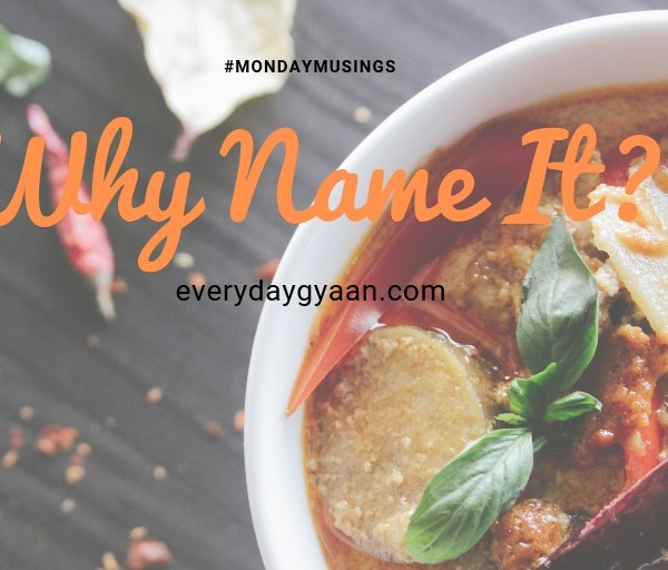 Why Name It? #MondayMusings #MondayBlogs