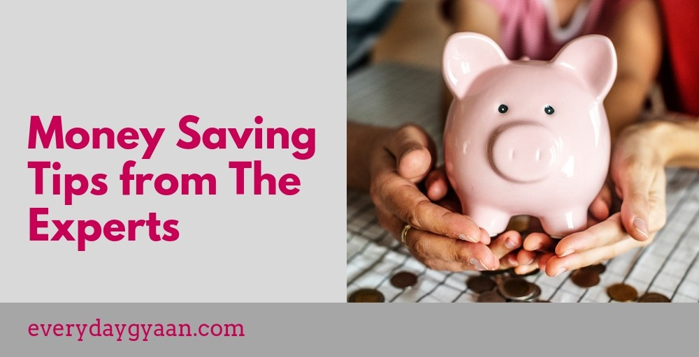 Money Saving Tips from The Experts