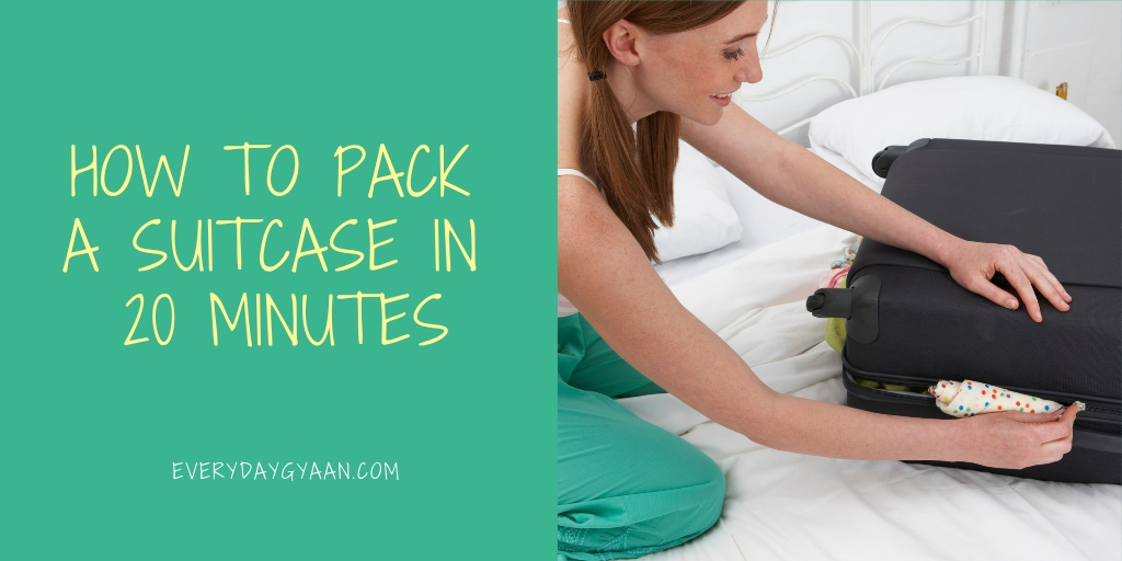 How to Pack Suitcase in 20 Minutes