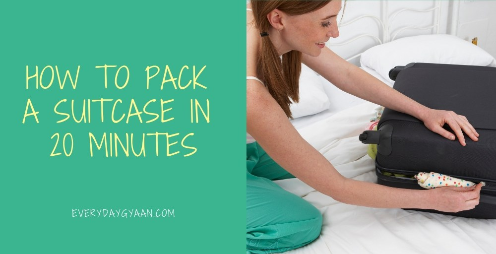 How To Pack A Suitcase In 20 Minutes