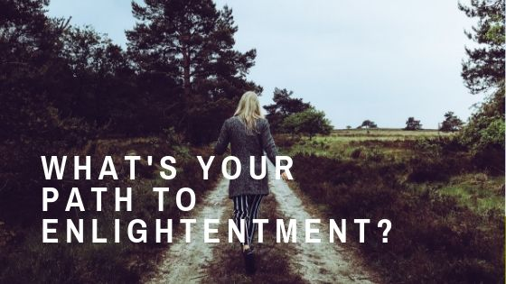 What's Your Path To Enlightenment? #MondayMusings