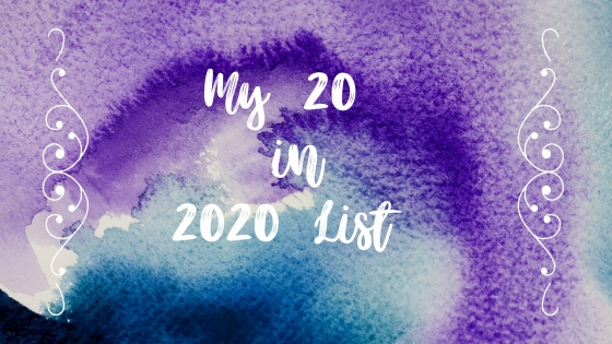 My 20 for 2020 List