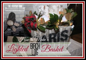 Lighted Birch Log Basket {two giveaways!}