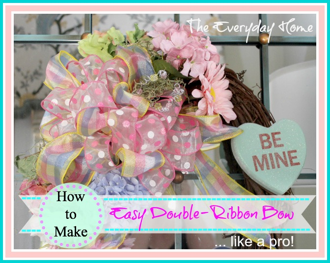 How to Make a Double Ribbon Bow Like a Pro by The Everyday Home