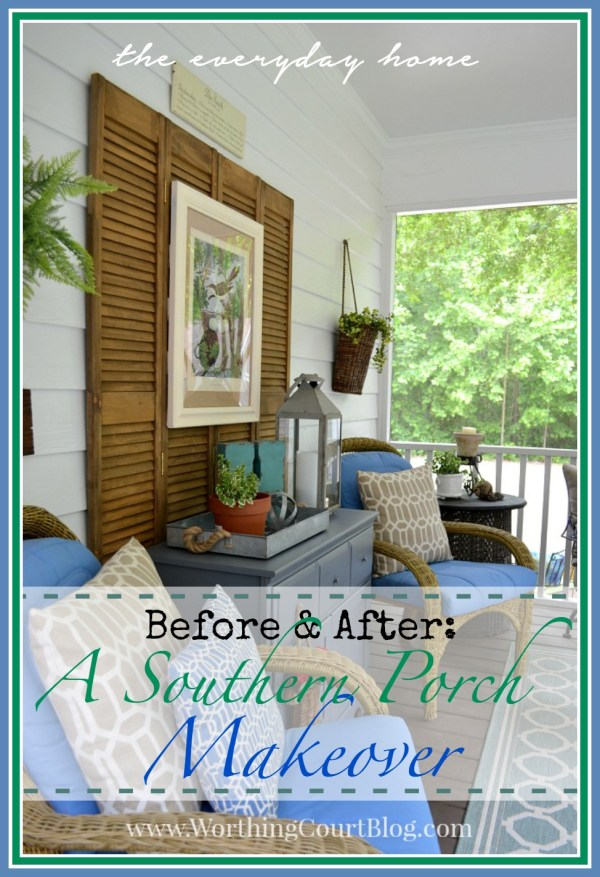 A Southern Porch Makeover  | The Everyday Home | www.everydayhomeblog.com