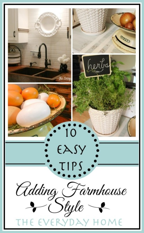 10-Easy Farmhouse Tips for Your Home | The Everyday Home | www.everydayhomeblog.com