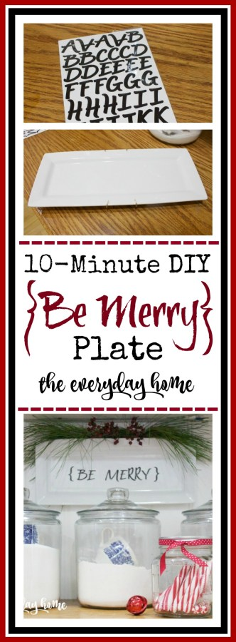 10-Min Project Be Merry Plate | The Everyday Home | www.everydayhomeblog.com