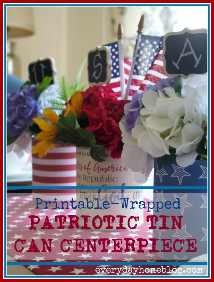 Patriotic Tin Can Centerpiece | The Everyday Home