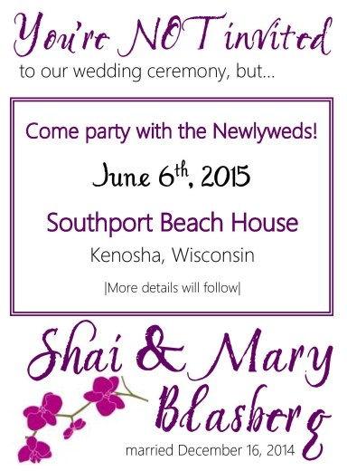 You're not invited... Wedding Invite