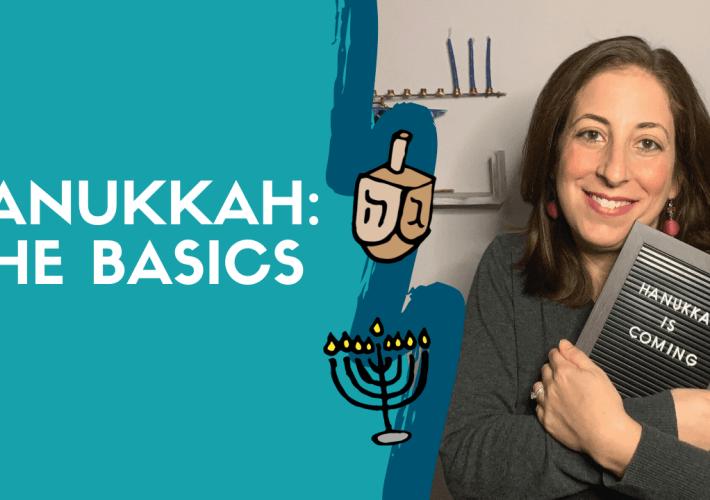 Hanukkah The Basics
