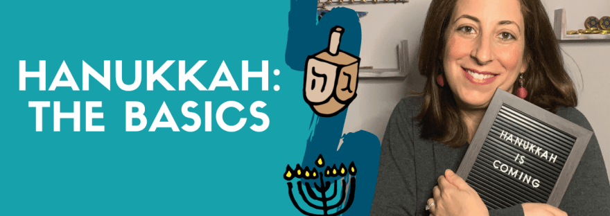 Hanukkah The Basics