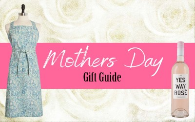 MOTHERS DAY GIFT GUIDE UNDER $100
