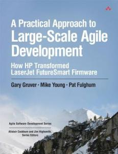 A Practical Approach to Large-Scale Agile Development Cover
