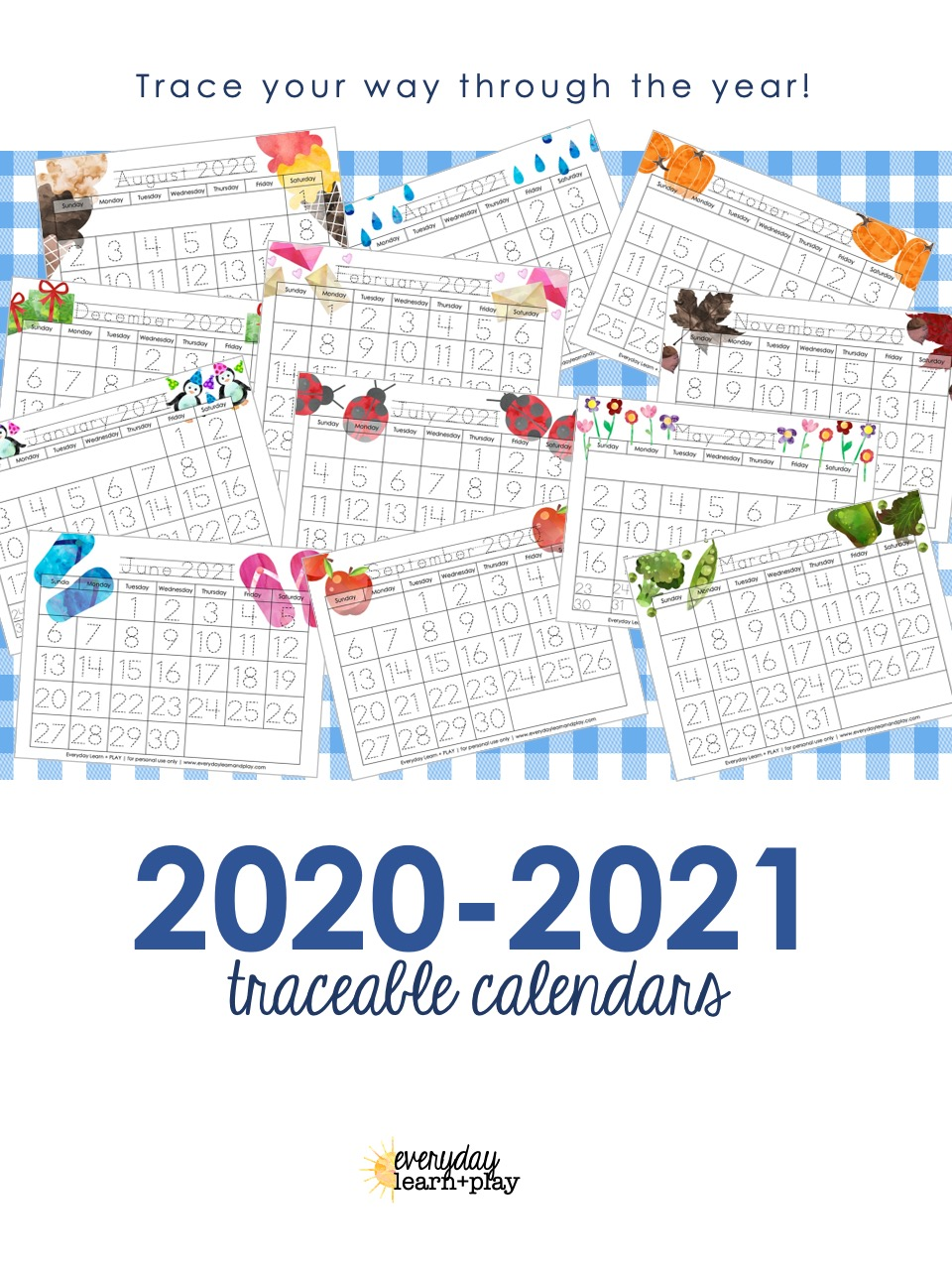 2020-2021 Traceable Calendars | | Everyday Learn and Play