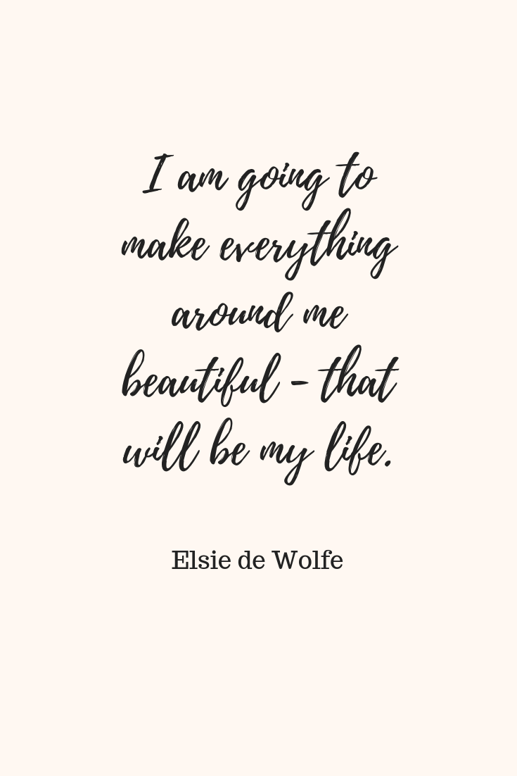 """I am going to make everything around me beautiful - that will be my life."".png"