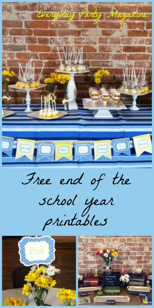 Everyday Party Magazine Free End of the School Year printables