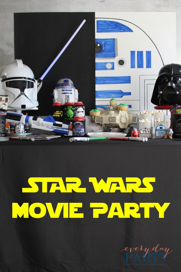 Everyday Party Magazine Star Wars Movie Party