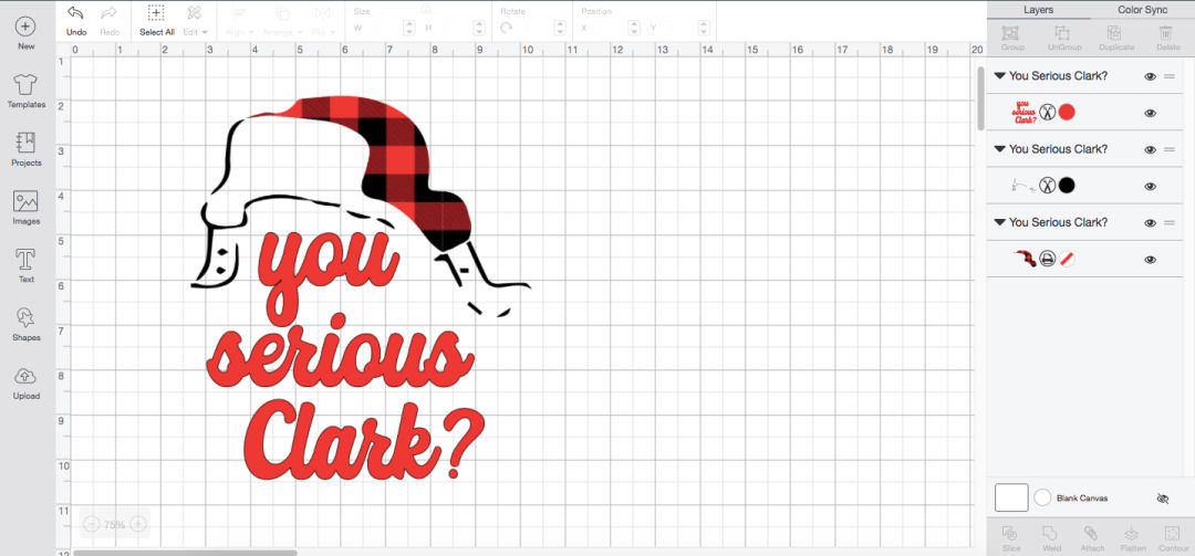 Cricut Design Space Screen Shot You Serious Clark