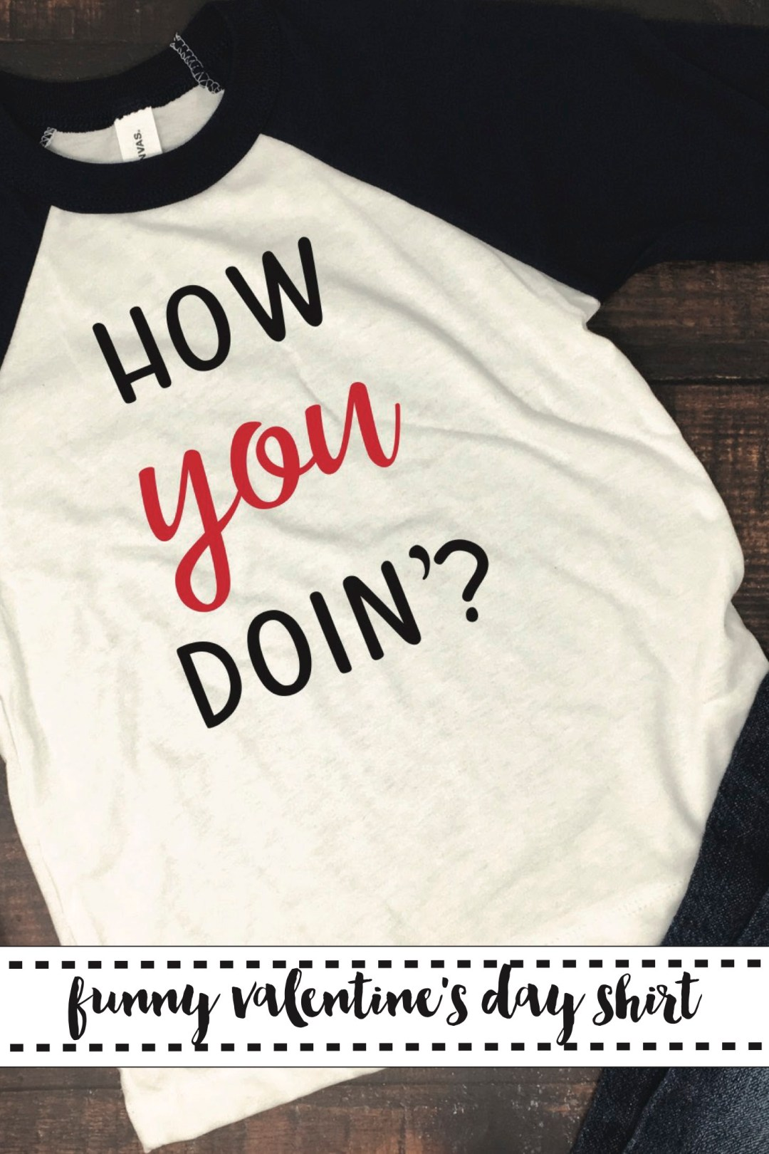 How You Doing Valentine's Day Shirt