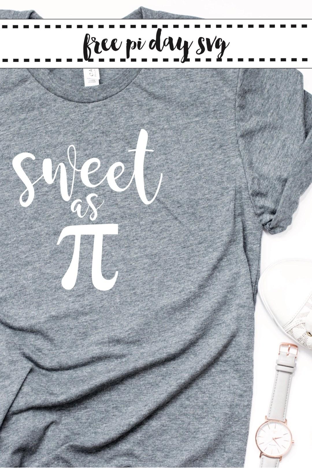 Sweet as Pi Shirt