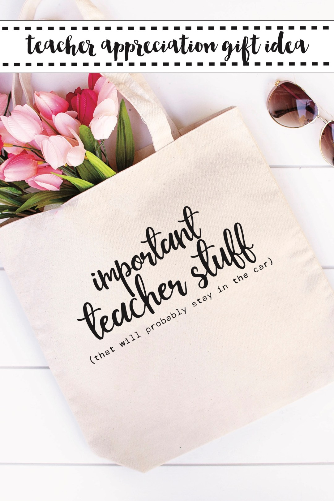 Teacher Tote Bag Tulips Sunglasses