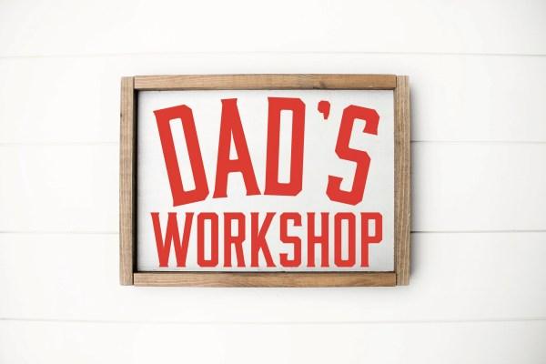 Dad's Workshop Sign