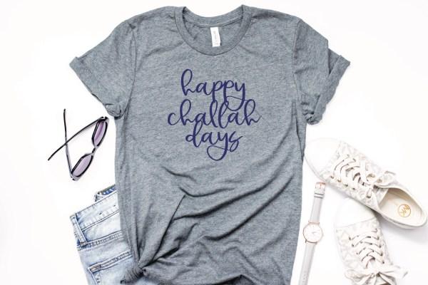 Happy Challah Days Shirt