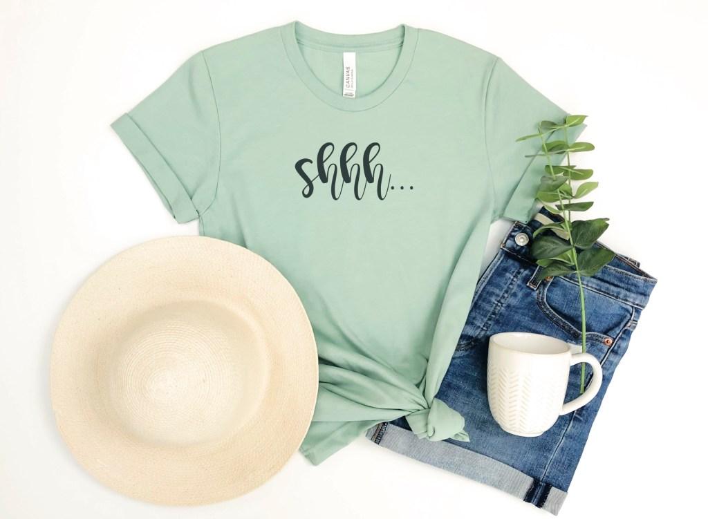Shhh Shirt