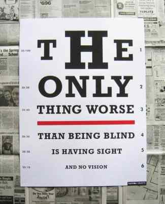 Inspirational Picture Quotes sight and no vision