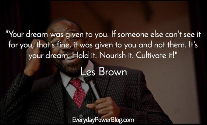 40 Les Brown Quotes On Life, Dreams & Greatness (2019)