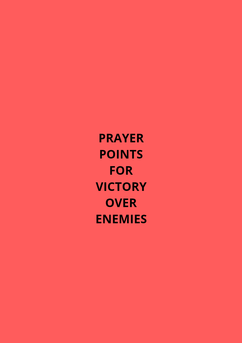 30 Prayer points for victory over your enemies | PRAYER POINTS