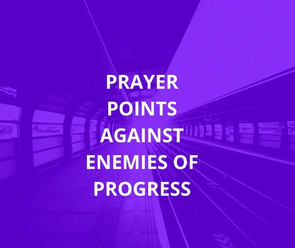 30 Prayers Against Enemies Of Progress | PRAYER POINTS